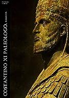 Costantino XI Paleologo. Basileus