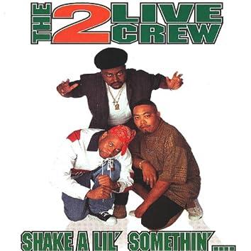 Shake A Lil' Somethin'