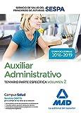Auxiliar Administrativo del Servicio de Salud del Principado de Asturias (SESPA). Temario Parte Específica Volumen 2