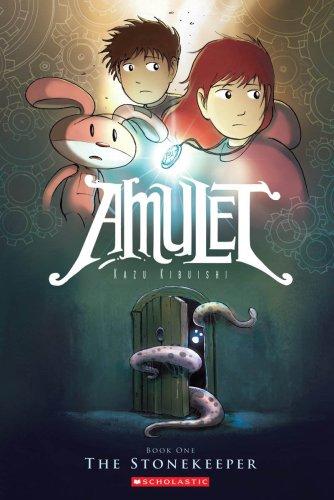 Amulet: the stonekeeper: Stonekeeper Bk. 1