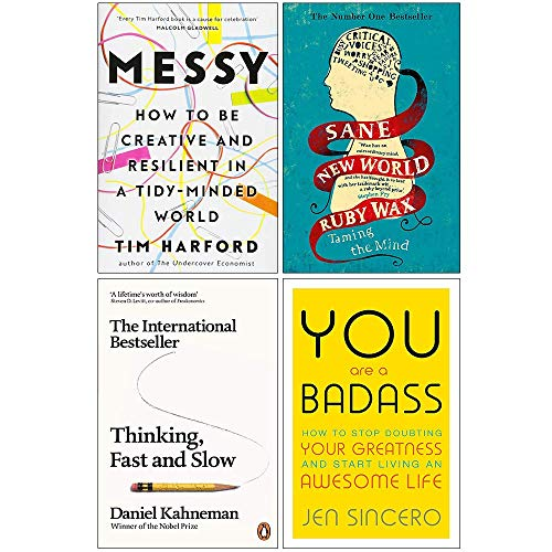Messy [Hardcover], Sane New World, Thinking Fast and Slow, You Are a Badass 4 Books Collection Set