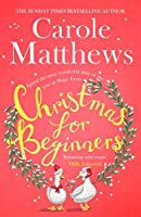 Christmas for Beginners: Fall in love with the ultimate festive read from the Sunday Times bestseller (English Edition)