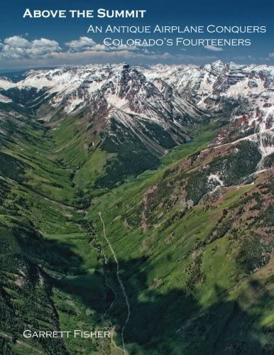 Above the Summit An Antique Airplane Conquers Colorado s Fourteeners product image