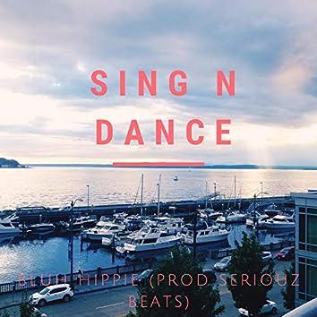 Sing n dance