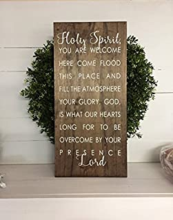 Holy Spirit Sign Holy Spirit You Are Welcome Here Sign Holy Spirit You Are Welcome Here Rustic Wooden Sign Wooden Sign