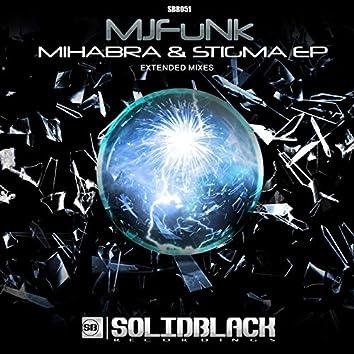 Mihabra & Stigma EP