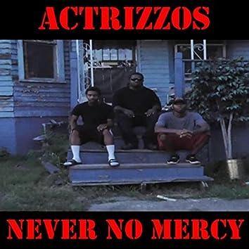 Never No Mercy