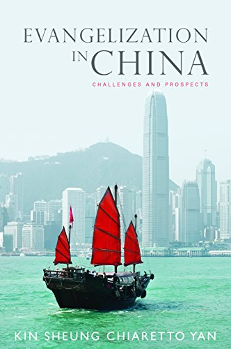 Evangelization in China: Challenges and Prospects (English Edition)