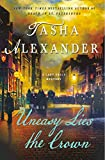 Uneasy Lies the Crown: A Lady Emily Mystery (Lady Emily Mysteries)