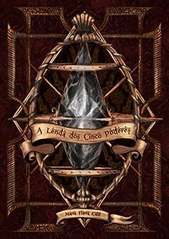 A Lenda dos Cinco Poderes (Hediye Livro 1) por [Maria Flávia Calil, Coven Comunicação, Pérsio L. Marconi]