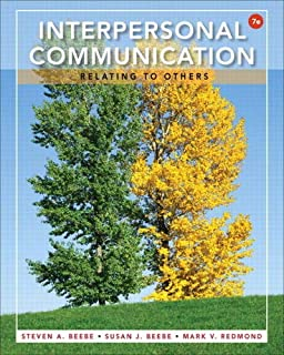 Interpersonal Communication: Relating to Others (7th Edition)