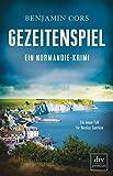 Gezeitenspiel: Ein Normandie-Krimi (Nicolas Guerlain ermittelt, Band 3)