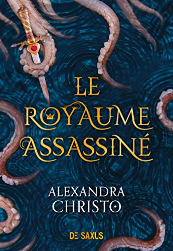 Le Royaume assassiné de Alexandra Christo 51C0efkCsKL