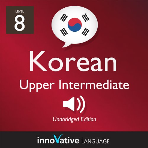 Learn Korean - Level 8: Upper Intermediate Korean, Volume 1: Lessons 1-25 Titelbild
