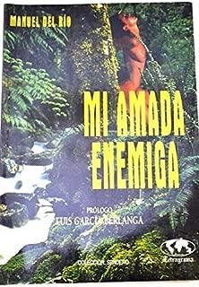 Mi amada enemiga (Colección Sendero) (Spanish Edition)