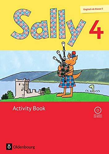 Sally - Allgemeine Ausgabe (Neubearbeitung) - Englisch ab Klasse 3: 4. Schuljahr - Activity Book mit Audio-CD: Mit Portfolioheft
