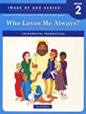 Who Loves Me Always Student Text 2nd Edition