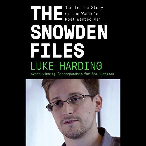 The Snowden Files audiobook cover art