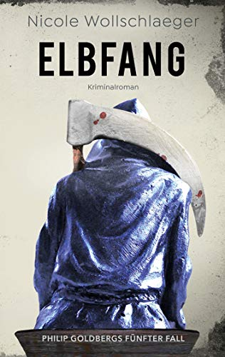ELBFANG (ELB-Krimireihe 5)