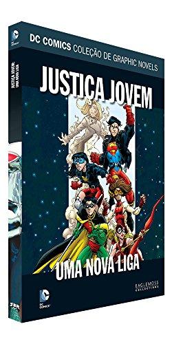 DC Graphic Novels. Justiça Jovem - Uma Nova Liga