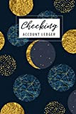 Checking Account Ledger: 6 Column Payment Record Record and Tracker Log Book, Checking Account Transaction...