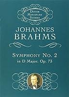 Symphony No. 2 in D Major, Op. 73 (Dover Miniature Music Scores) by Johannes Brahms Music Scores(1999-01-08)