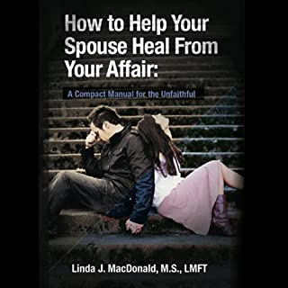 How to Help Your Spouse Heal from Your Affair cover art