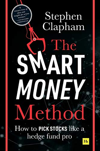 Compare Textbook Prices for The Smart Money Method: How to pick stocks like a hedge fund pro  ISBN 9780857197023 by Clapham, Stephen