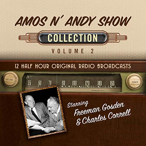 Amos n' Andy Show, Collection 2 Audiobook By Black Eye Entertainment cover art
