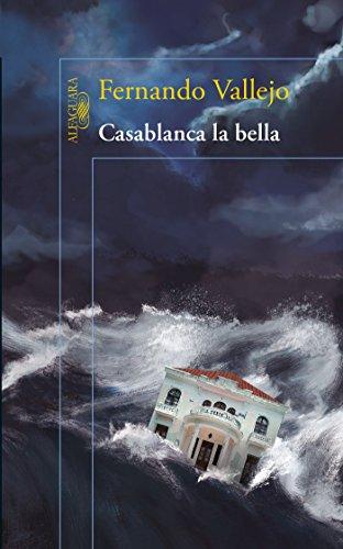 Casablanca La Bella / Casablanca the Beautiful