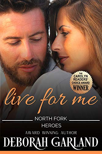 Live for Me: A Steamy Small Town Single Dad Fireman Romance (Mallory Family Book 3)