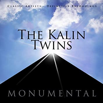 Monumental - Classic Artists - The Kalin Twins