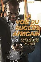 La voie du succès africain