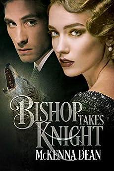 Bishop Takes Knight (Redclaw Origins Book 1) by [McKenna Dean]