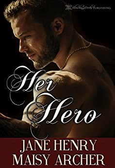 Her Hero (Boston Doms Book 6) by [Jane Henry, Maisy Archer, Blushing Books]