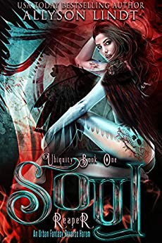 Soul Reaper (Ubiquity Book 1) by [Allyson Lindt]