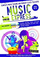 Music Express: Age 7-8 (Book + 3CDs + DVD-ROM): Complete Music Scheme for Primary Class Teachers by Maureen Hanke Stephen Chadwick Helen MacGregor Matthew Holmes Ian Lawrence(2014-05-28)