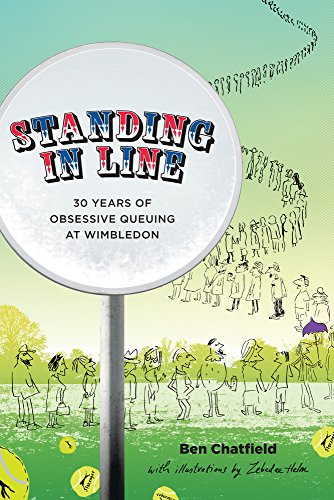 Standing in Line: A Memoir: 30 Years of Obsessive Queuing at Wimbledon