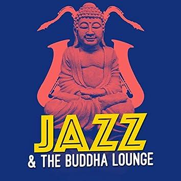 Jazz & The Buddha Lounge