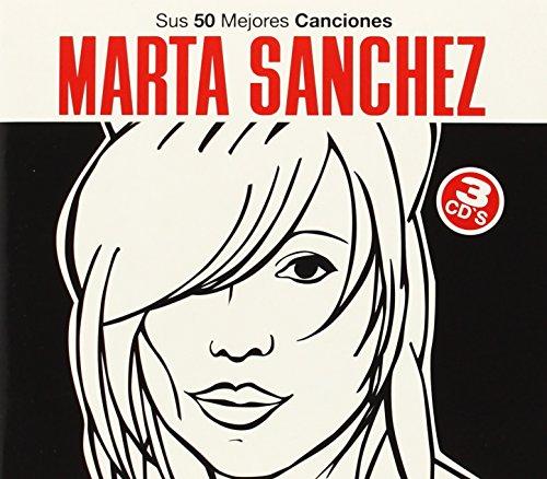Marta Sánchez: Sus 50 Mejores Canciones