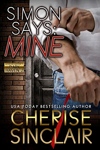 Simon Says: Mine: A novella (Mountain Masters & Dark Haven Book 2) (English Edition)