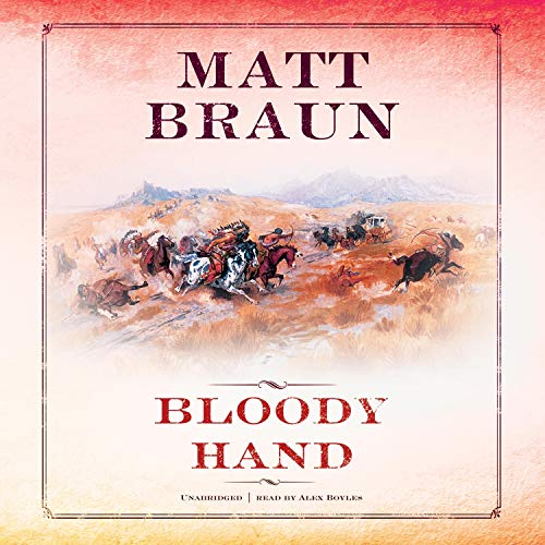 Bloody Hand Audiobook By Matt Braun cover art