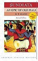 Sundiata an Epic of Old Mali (Longman African Writers Series)