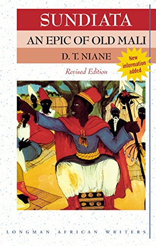 Sundiata: An Epic of Old Mali (Revised Edition) (Longman...