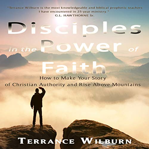 Disciples in the Power of Faith audiobook cover art