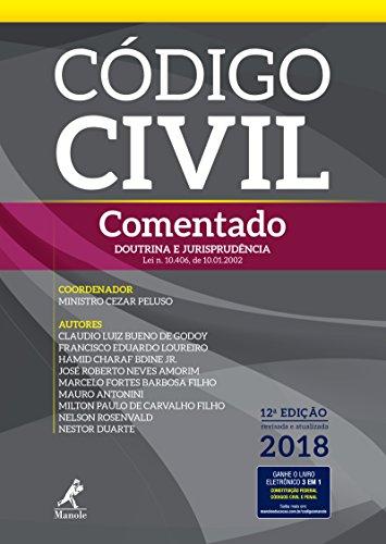 Código civil comentado: doutrina e jurisprudência 12a ed. 2018