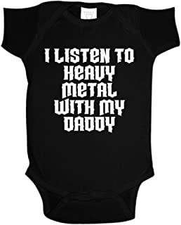 I Listen to Heavy Metal with My Daddy Baby One Piece or Toddler T-Shirt