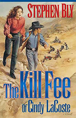 The Kill Fee of Cindy LaCoste (The Austin-Stoner Files Book 3)
