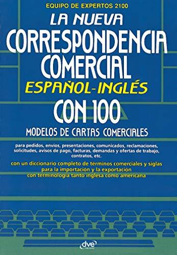 La nueva correspondencia comercial español - inglés