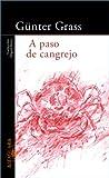 A Paso De Cangrejo/crabwalk